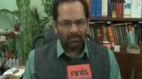 AAP is spreading anarchy, we oppose their behaviour: Naqvi